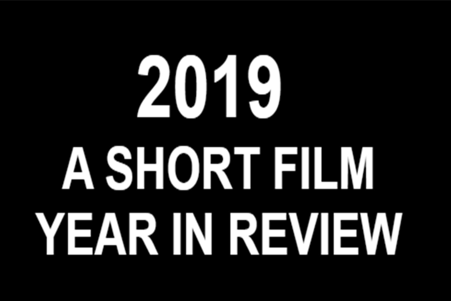2019 Short Films
